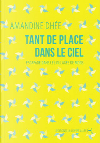 Tant de place dans le ciel by Amandine Dhée