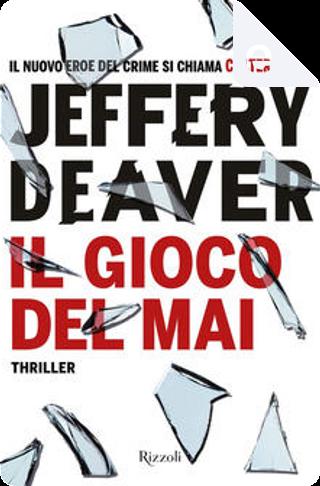 Il gioco del mai by Jeffery Deaver