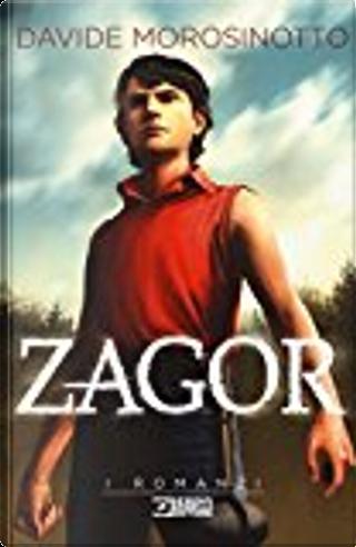 Zagor. Il romanzo by Davide Morosinotto