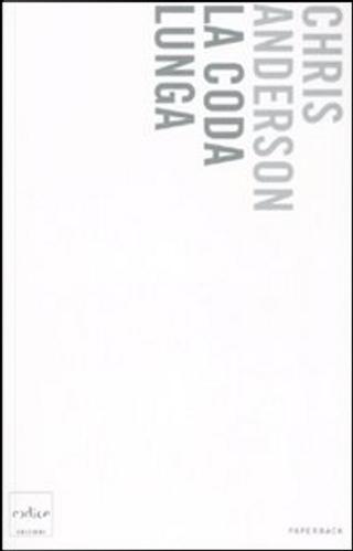 La coda lunga by Chris Anderson