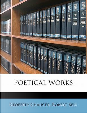 Poetical Works by Geoffrey Chaucer