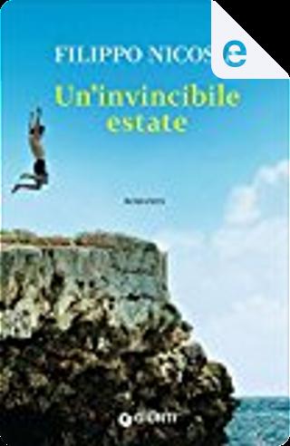 Un'invincibile estate by Filippo Nicosia