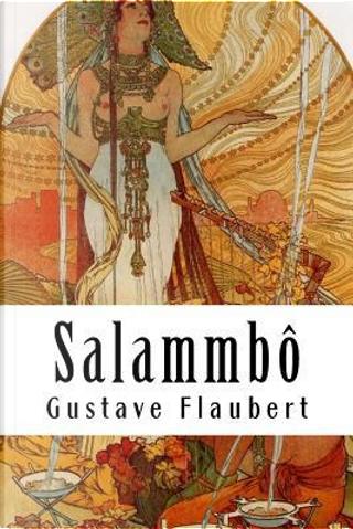 Salammbô by Gustave Flaubert