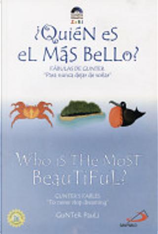 Quien Es el Mas Bello?/Who Is The Most Beautiful? by Gunter Pauli
