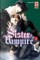 Sister & Vampire vol. 3 by Akatsuki