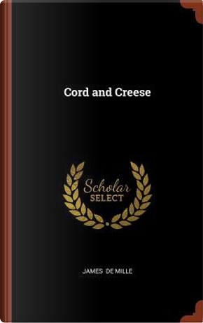Cord and Creese by James De Mille
