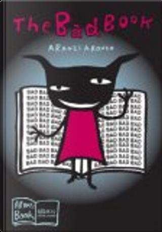 The Bad Book by Aranzi Aronzo