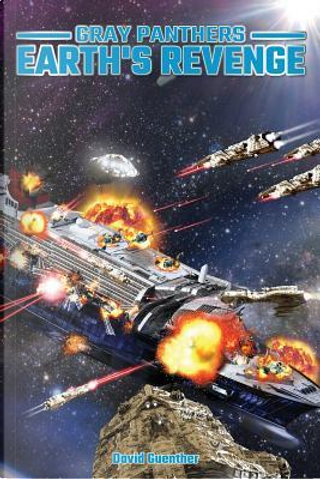 Earth's Revenge by David E. Guenther