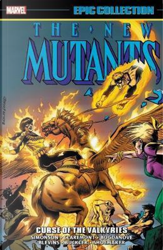 Epic Collection New Mutants 6 by Louise Simonson