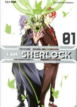 I am Sherlock vol. 1 by Kotaro Takata