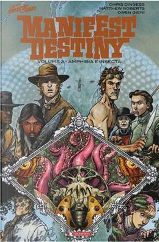 Manifest Destiny vol. 2 by Chris Dingess