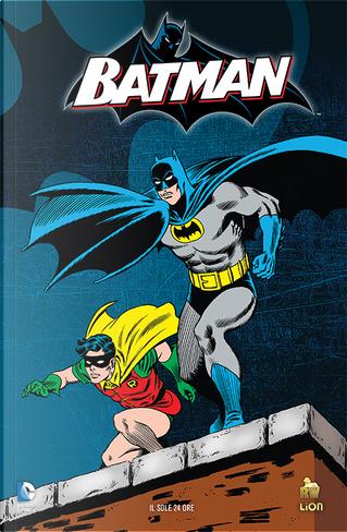 Batman: Il Dinamico Duo by Bill Finger, Ed Herron, Gardner F. Fox, John Broome