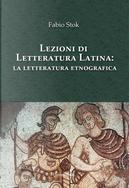 Lezioni di letteratura latina: la letteratura etnografica