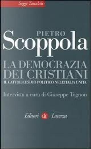 La democrazia dei cristiani by Pietro Scoppola