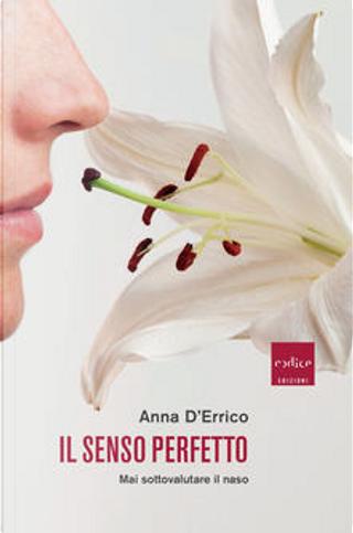 Il senso perfetto by Anna D'Errico