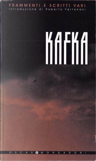 Frammenti e scritti vari by Franz Kafka