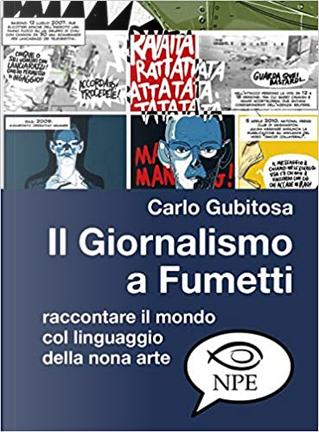 Giornalismo a fumetti by Carlo Gubitosa