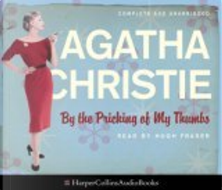 By the Pricking of My Thumbs: Complete & Unabridged by Agatha Christie