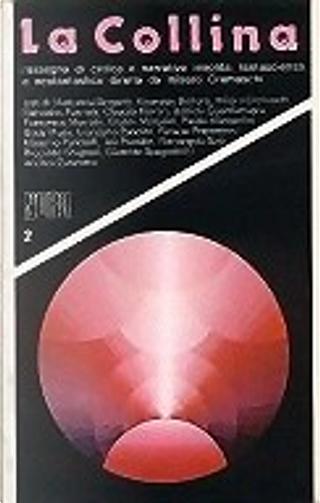 La Collina n. 2 by Riccardo Scagnoli, Renato Pestriniero, Giuseppe Bonura, Gianni Menarini, Massimo Pandolfi, Ivo Prandin, Paolo Mompellio