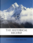 The Historical Record Volume 6 by Andrew Jenson