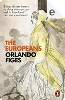 The Europeans by Orlando Figes