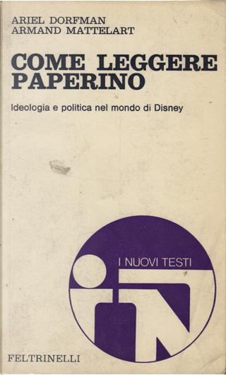 Come leggere Paperino by Ariel Dorfman, Armand Mattelart