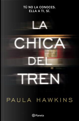 La chica del tren by Paula Hawkins