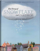 The Story of Snowflake and Inkdrop by Alessandro Gatti