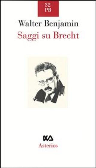 Saggi su Brecht by Walter Benjamin
