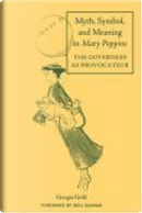 Myth, Symbol and Meaning in Mary Poppins by Giorgia Grilli, Neil Gaiman