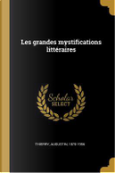 Les Grandes Mystifications Littéraires by Augustin Thierry