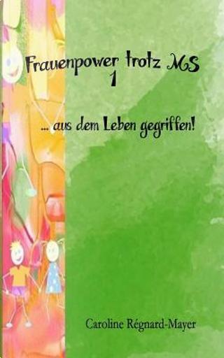 Aus Dem Leben Gegriffen! by Caroline Régnard-Mayer