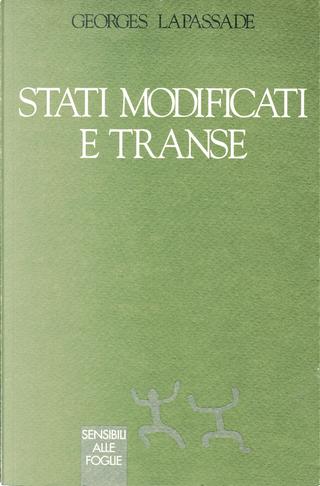 Stati modificati e transe by Georges Lapassade