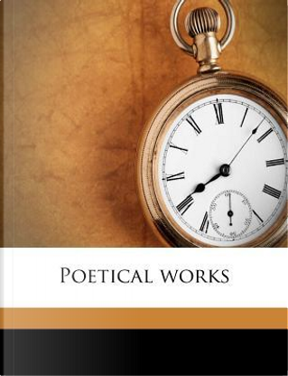 The Poetical Works of Giles and Phineas Fletcher, Volume II by Giles Fletcher