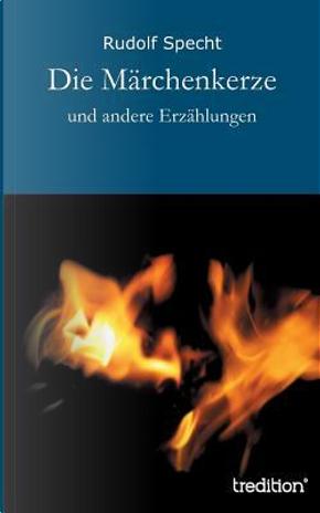 Die Märchenkerze by Rudolf Specht