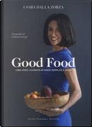 Good Food by Csaba Dalla Zorza