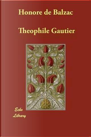 Honore de Balzac by THEOPHILE GAUTIER