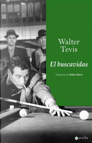 El buscavidas by Walter S. Tevis