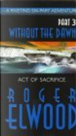 Act of Sacrifice by Roger Elwood