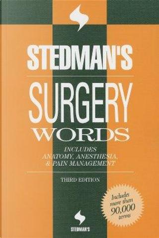 Stedman's Surgery Words by Stedman's