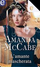 L'amante mascherata by Amanda McCabe