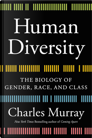 Human Diversity by Charles A. Murray
