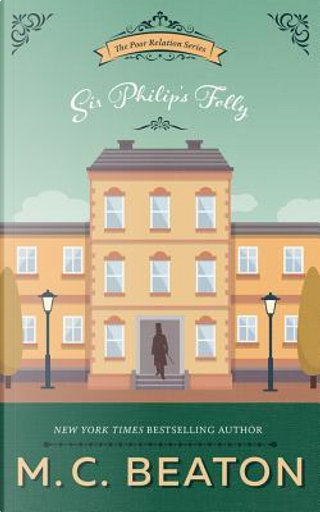 Sir Philip's Folly by M. C. Beaton