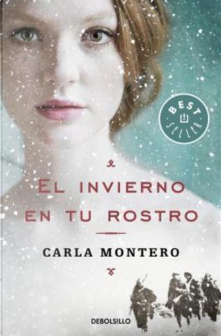 El invierno en tu rostro by Carla Montero