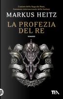 La profezia del re by Markus Heitz