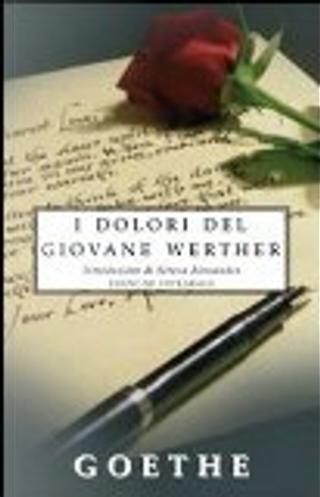 I dolori del giovane Werther. Ediz. integrale by Goethe