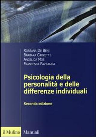 Psicologia della personalità e delle differenze individuali by DE BENI; CARETTI