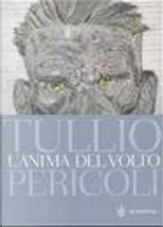 L' anima del volto by Tullio Pericoli