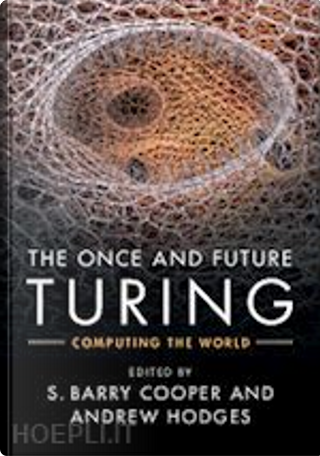The Once and Future Turing by