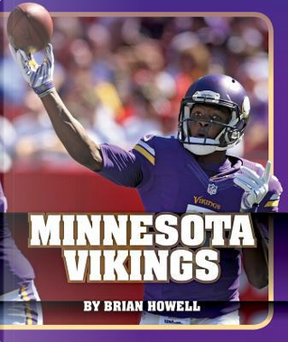 Minnesota Vikings by Brian Howell